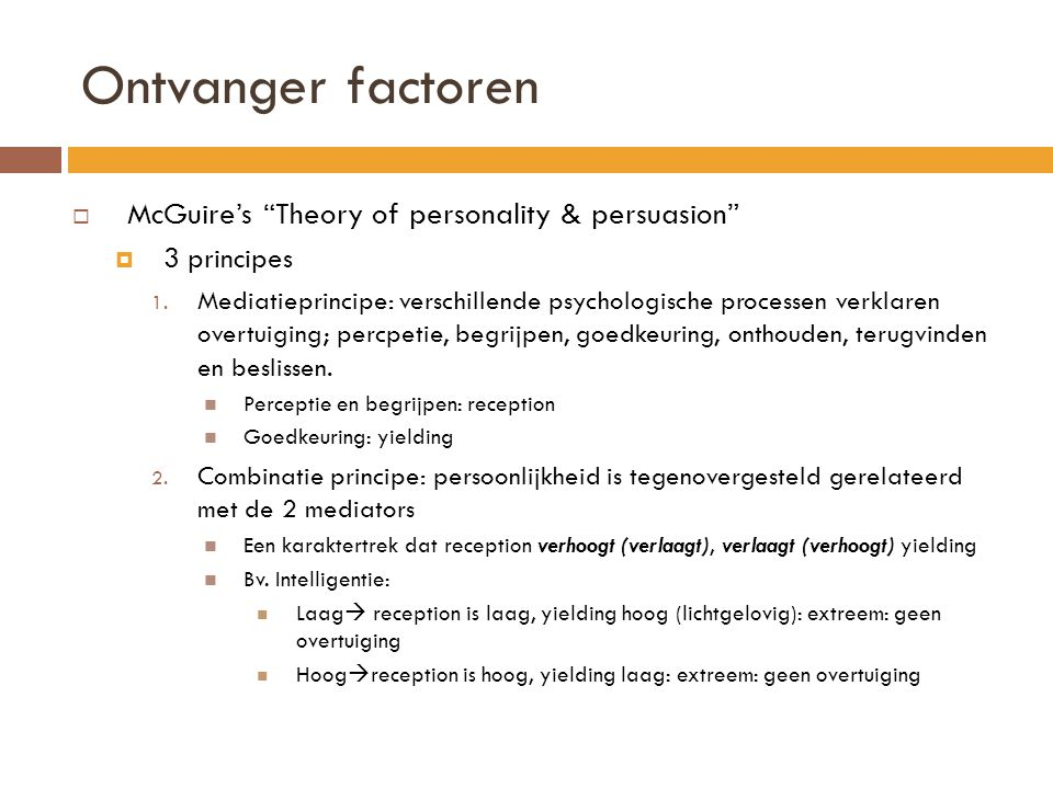 Ontvanger factoren McGuire's Theory of personality & persuasion