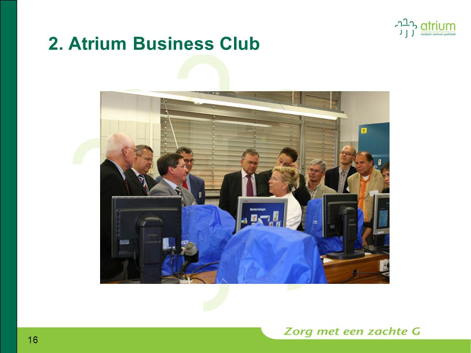 2. Atrium Business Club