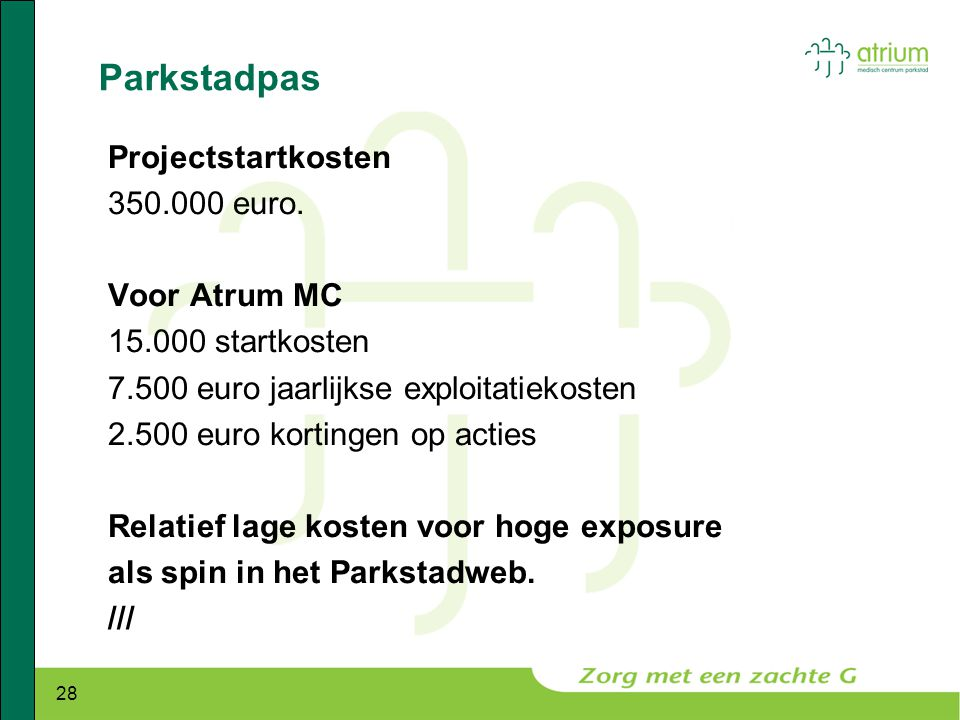 Parkstadpas Projectstartkosten euro. Voor Atrum MC