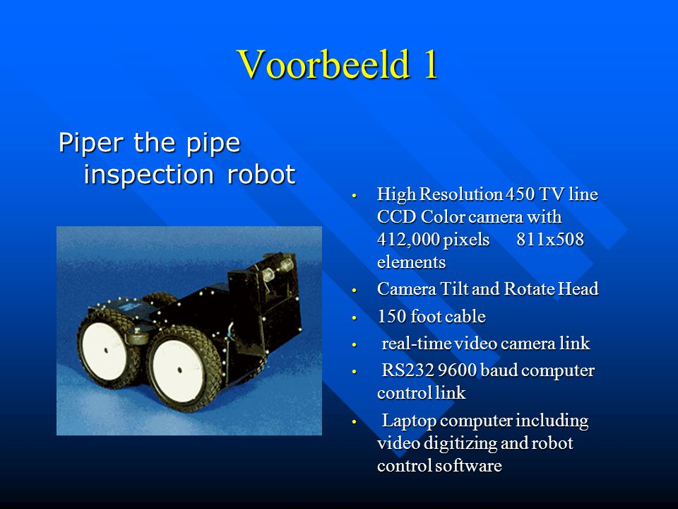 Voorbeeld 1 Piper the pipe inspection robot