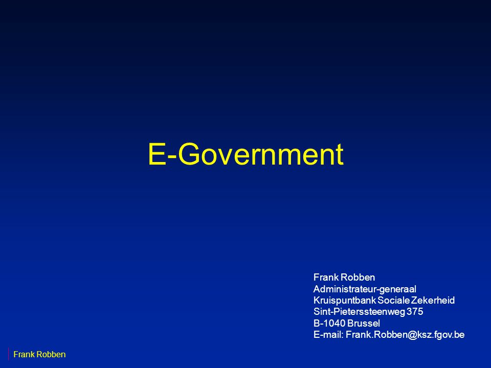 E-Government Frank Robben Administrateur-generaal