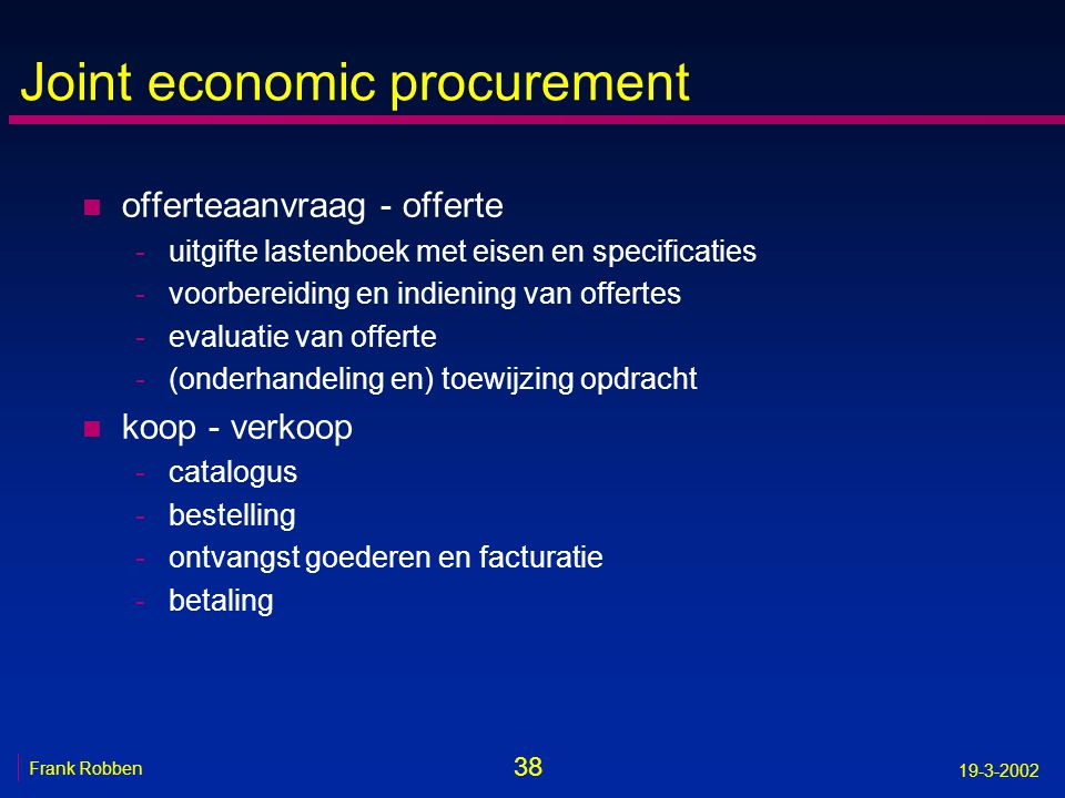 Joint economic procurement