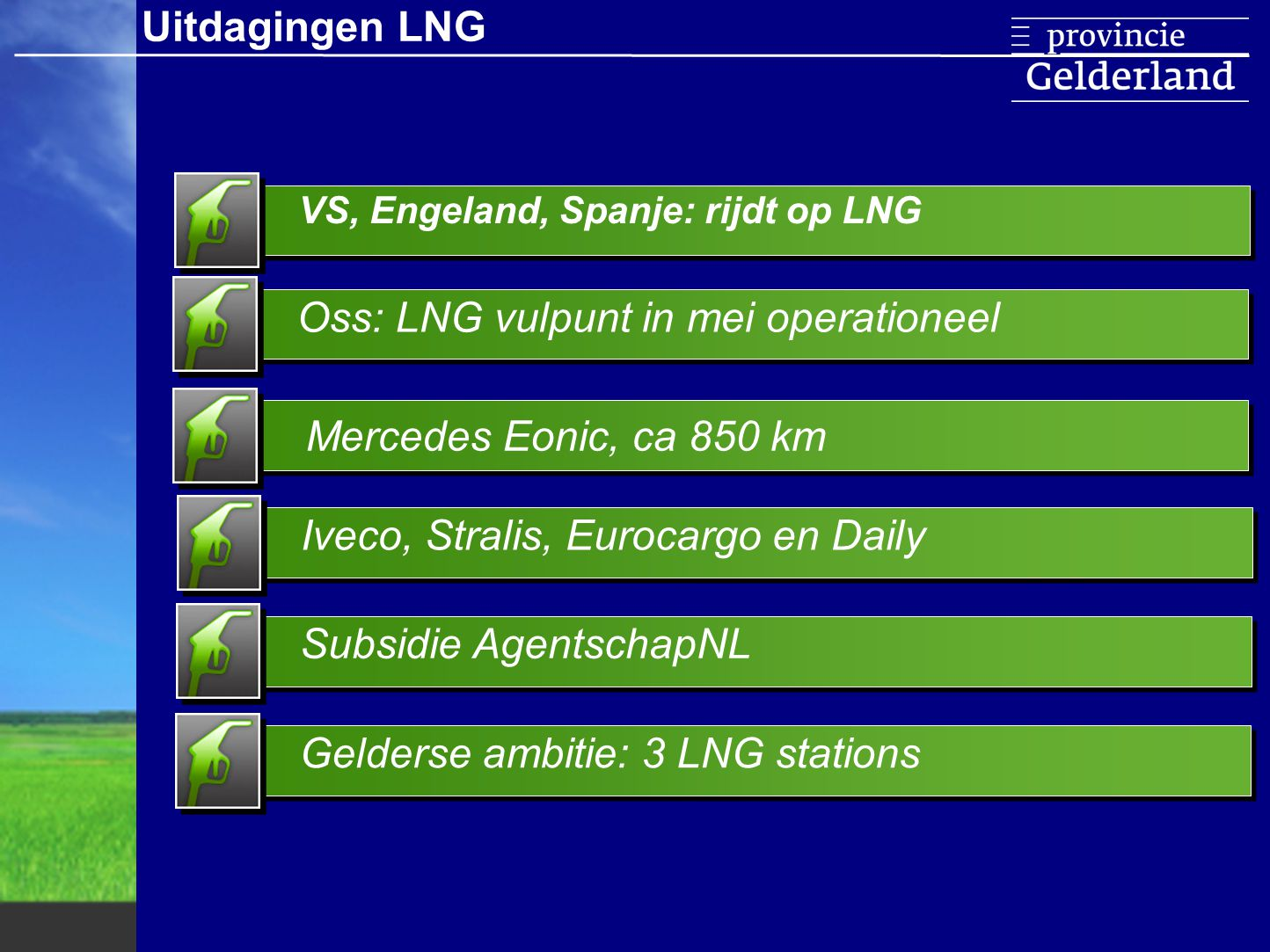 Oss: LNG vulpunt in mei operationeel
