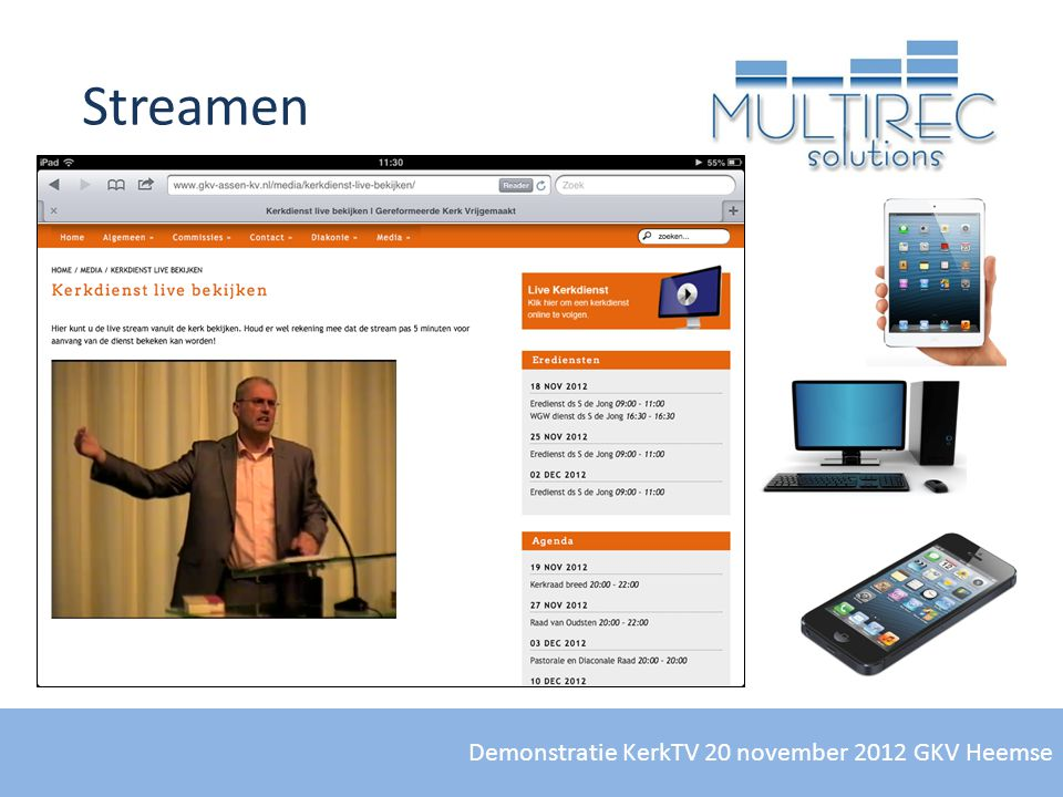 Streamen Demonstratie KerkTV 20 november 2012 GKV Heemse