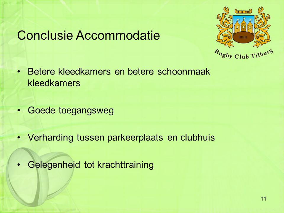 Conclusie Accommodatie