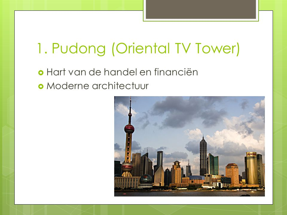 1. Pudong (Oriental TV Tower)