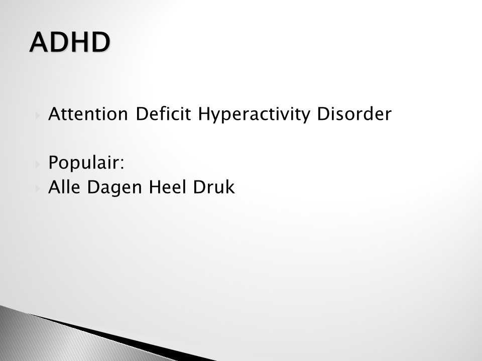 ADHD Attention Deficit Hyperactivity Disorder Populair: