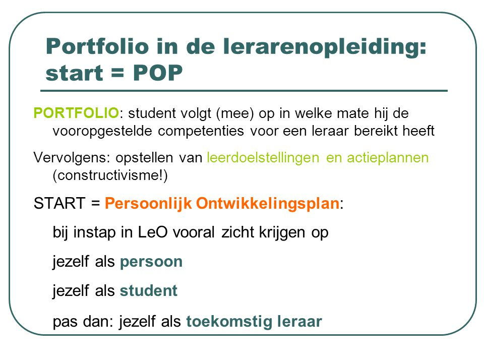 Portfolio in de lerarenopleiding: start = POP