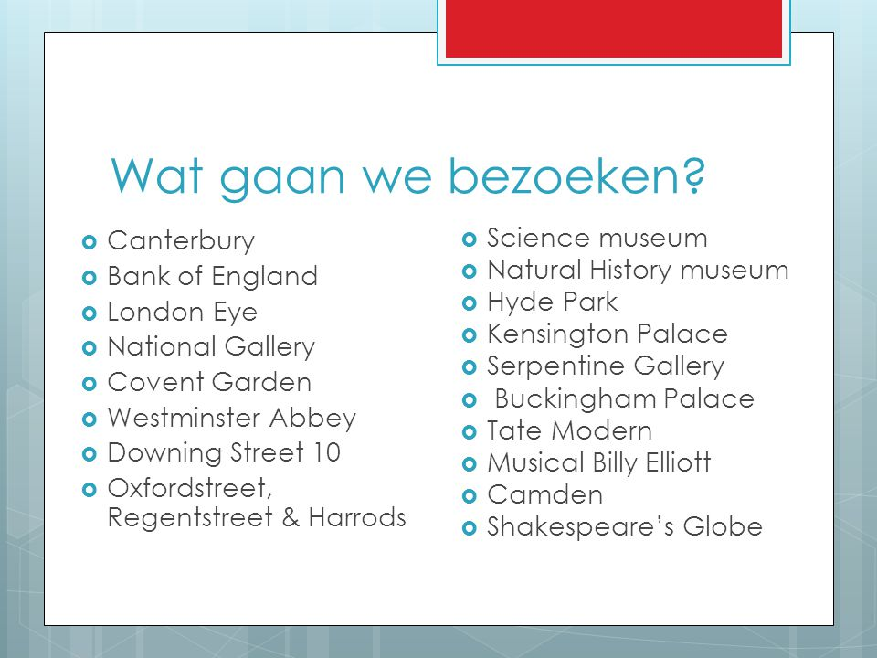 Wat gaan we bezoeken Canterbury Bank of England London Eye