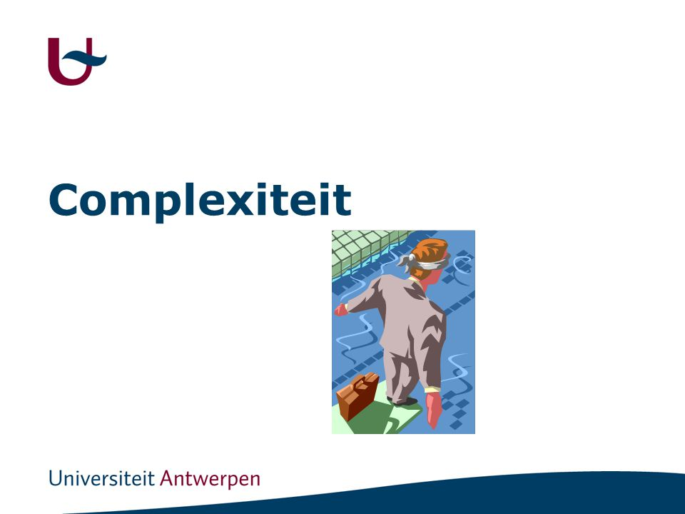 Complexiteit Immediately, industry will make use of our research results, even if the scientific explanation is not yet perfect.