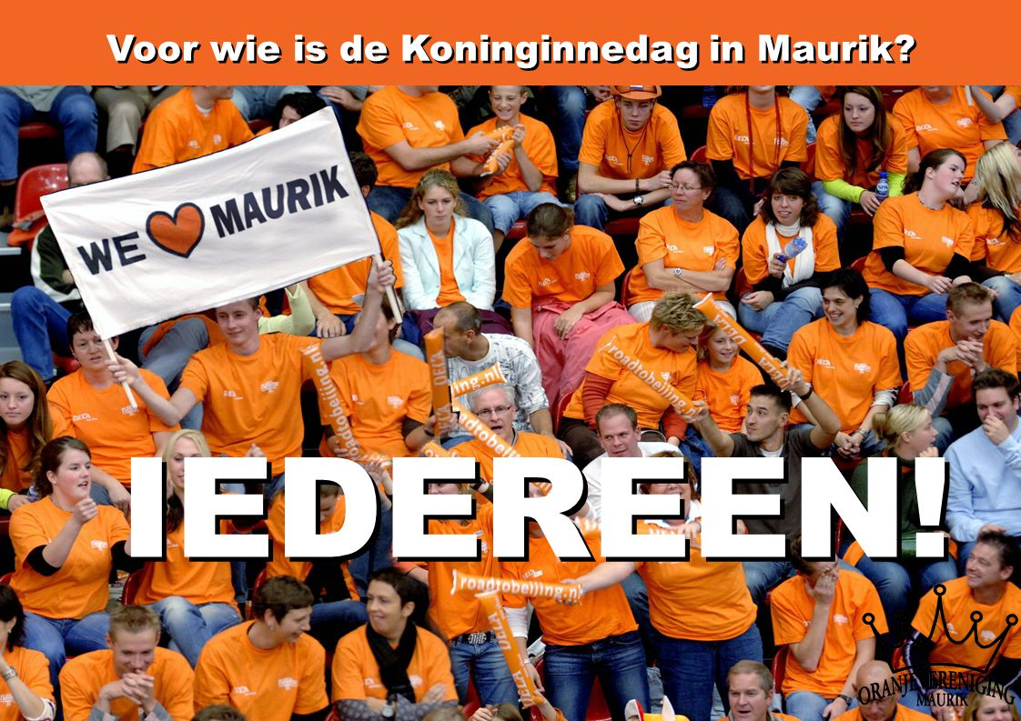 Voor wie is de Koninginnedag in Maurik