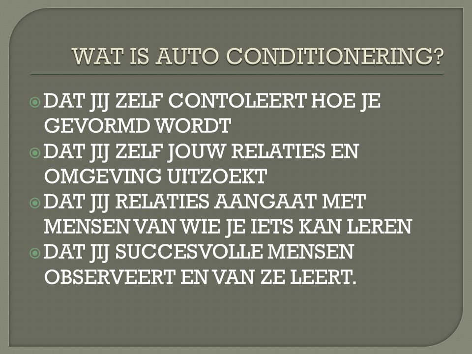 WAT IS AUTO CONDITIONERING