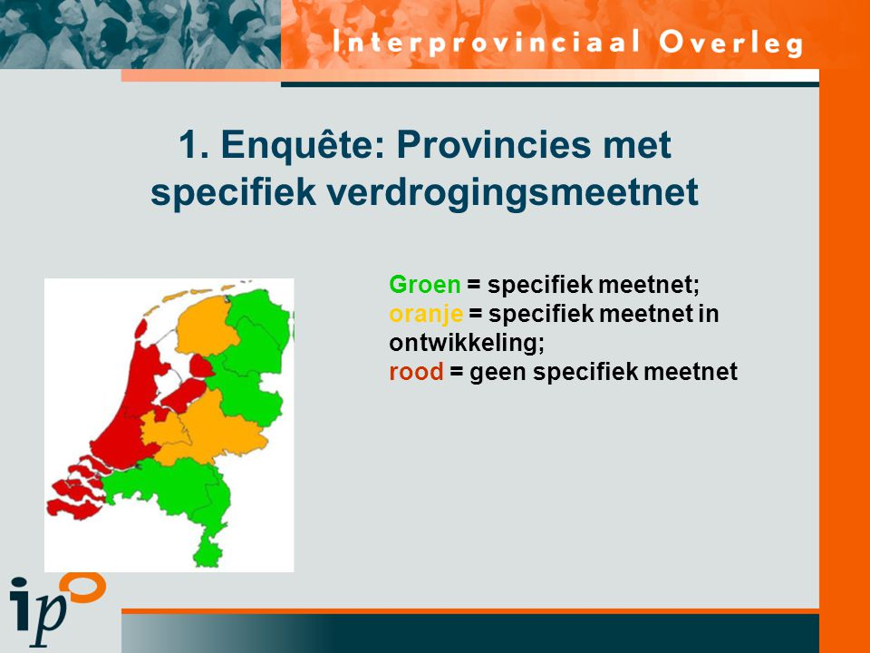 1. Enquête: Provincies met specifiek verdrogingsmeetnet