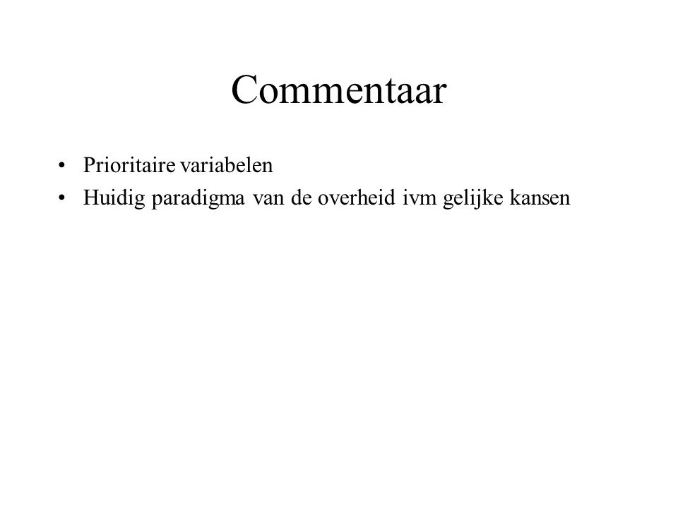 Commentaar Prioritaire variabelen