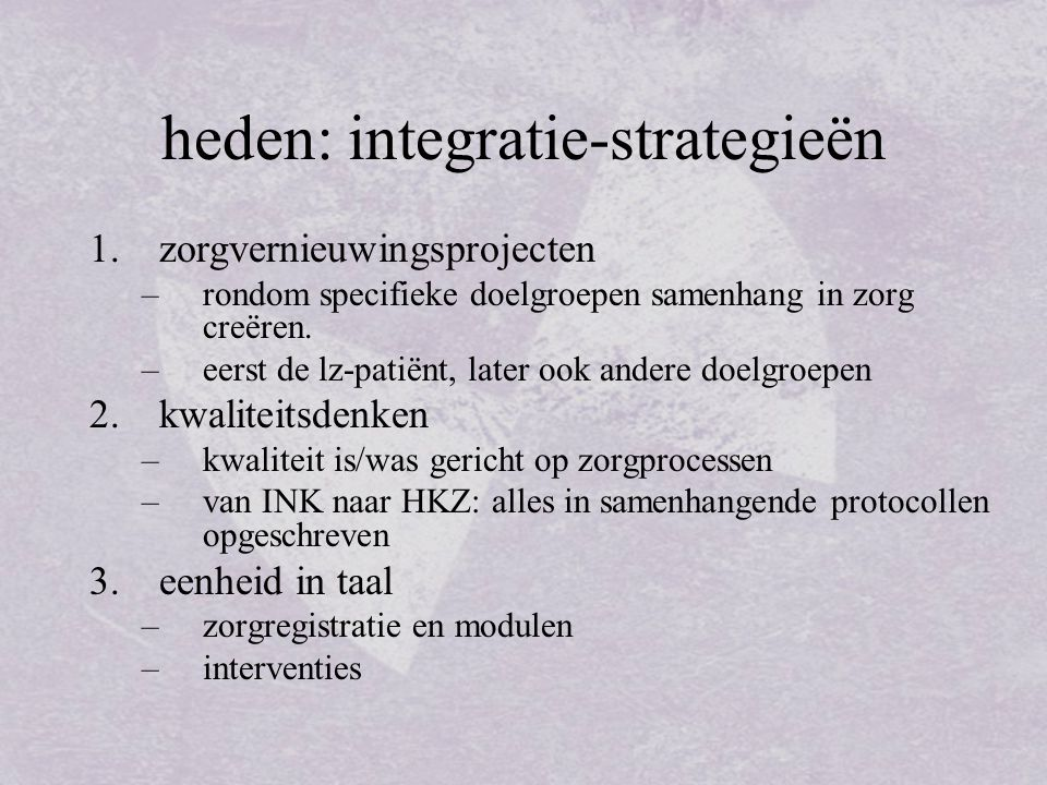heden: integratie-strategieën