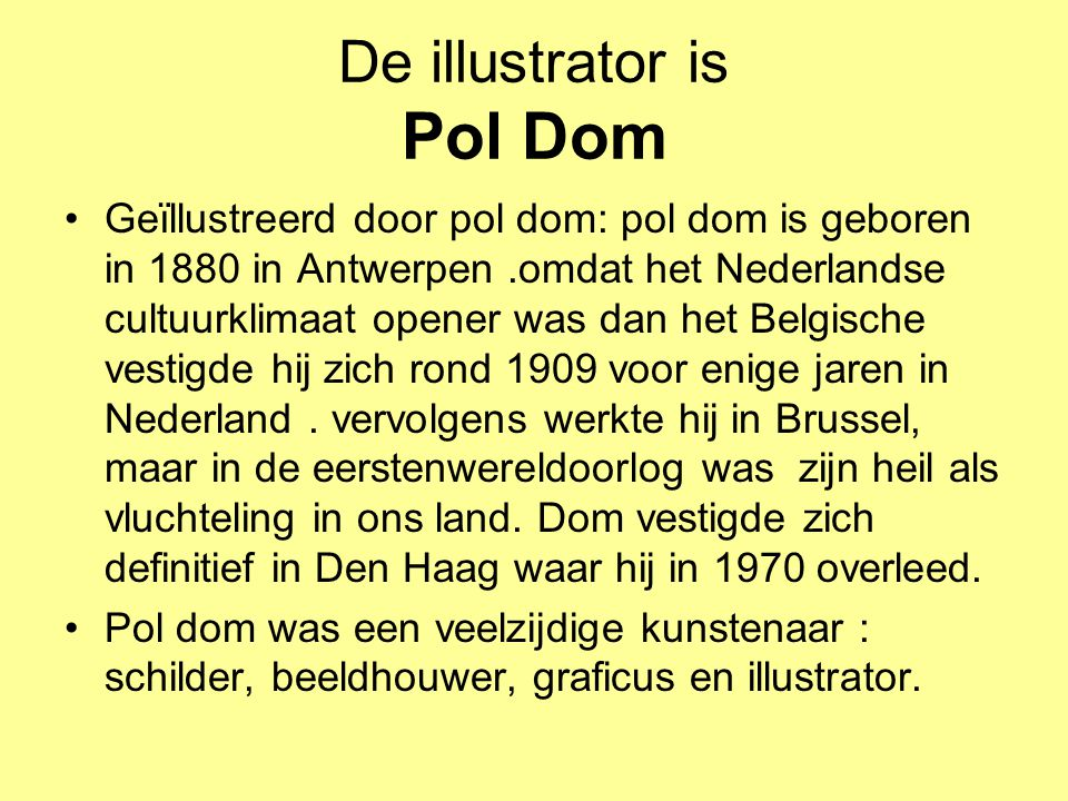 De illustrator is Pol Dom