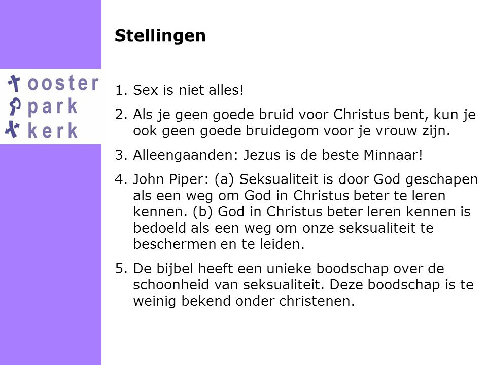 Stellingen Sex is niet alles!
