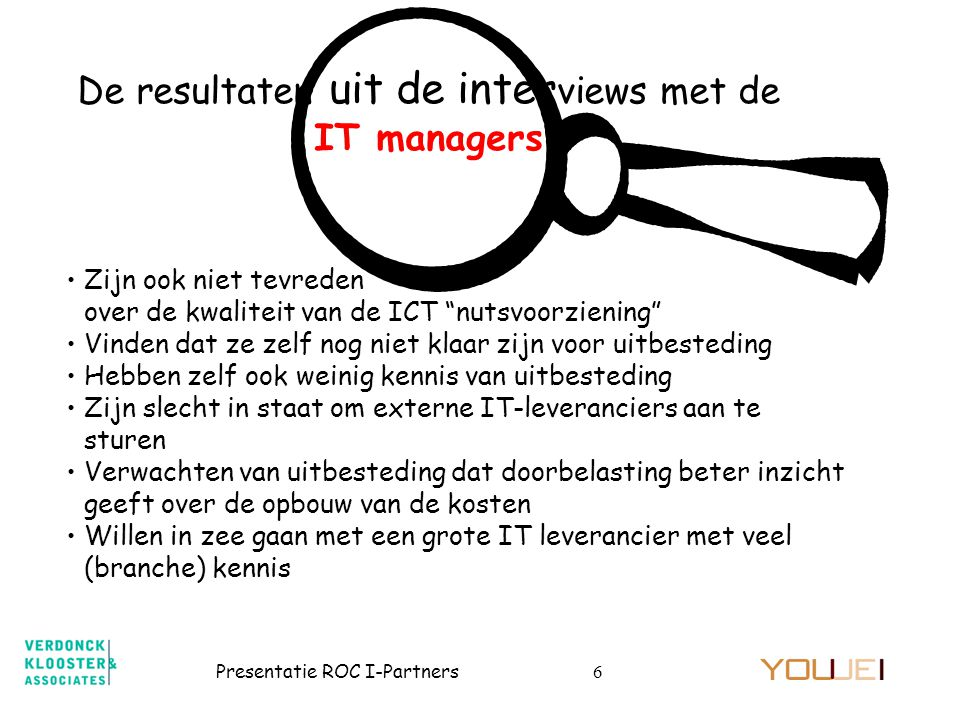 De resultaten uit de interviews met de IT managers
