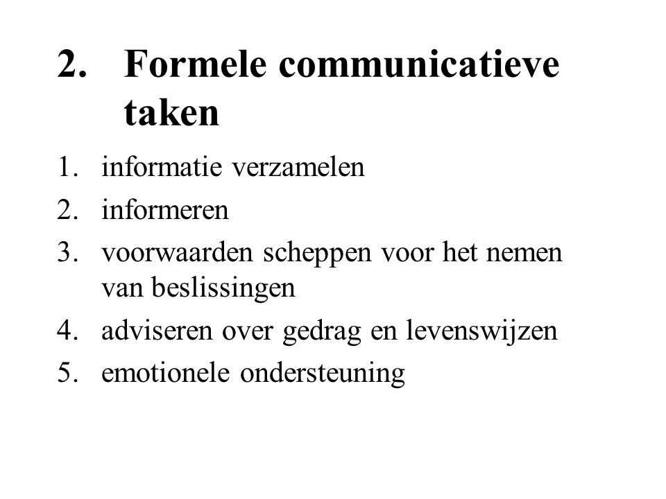 2. Formele communicatieve taken