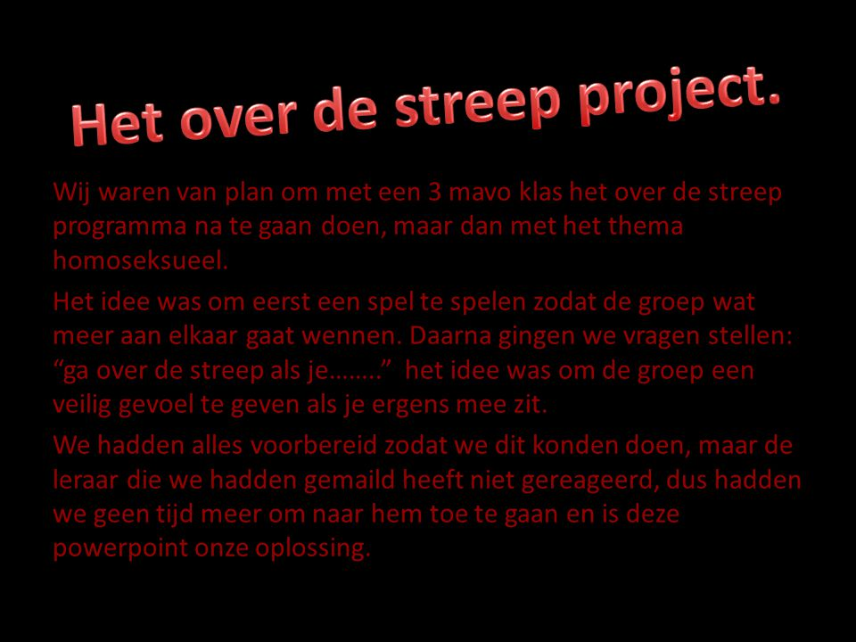 Het over de streep project.