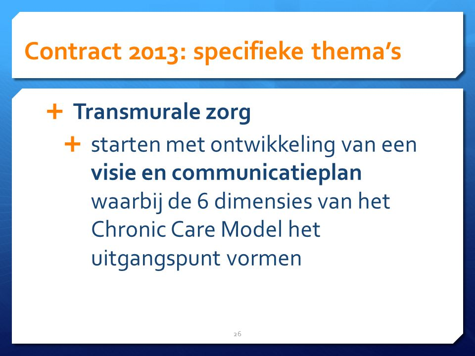 Contract 2013: specifieke thema's