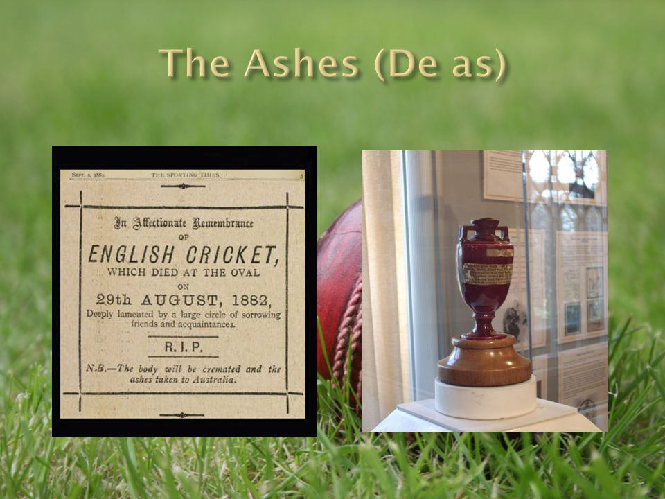The Ashes (De as)