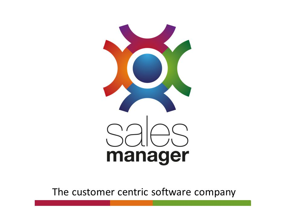 The customer centric software company