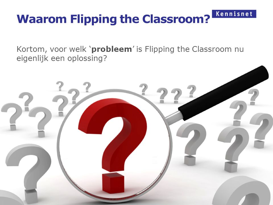 Waarom Flipping the Classroom
