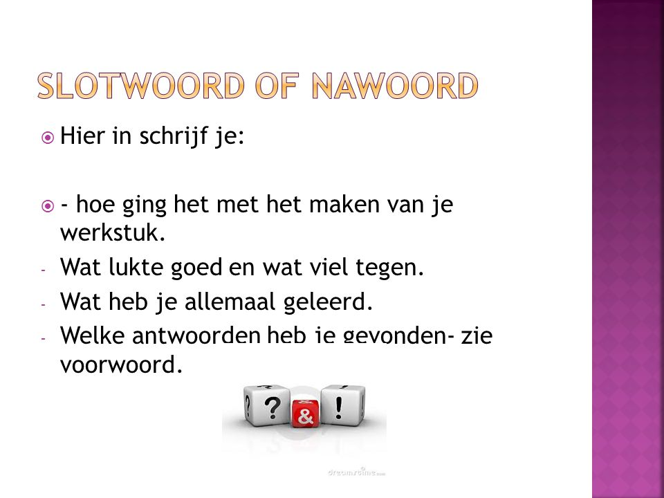 Slotwoord of nawoord Hier in schrijf je: