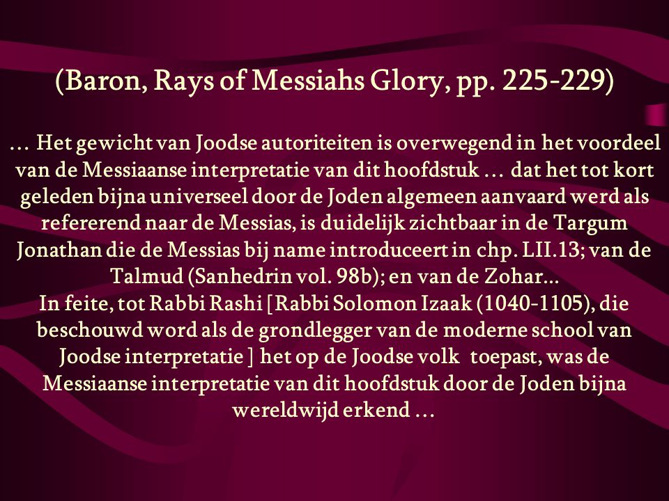 (Baron, Rays of Messiahs Glory, pp. 225-229)