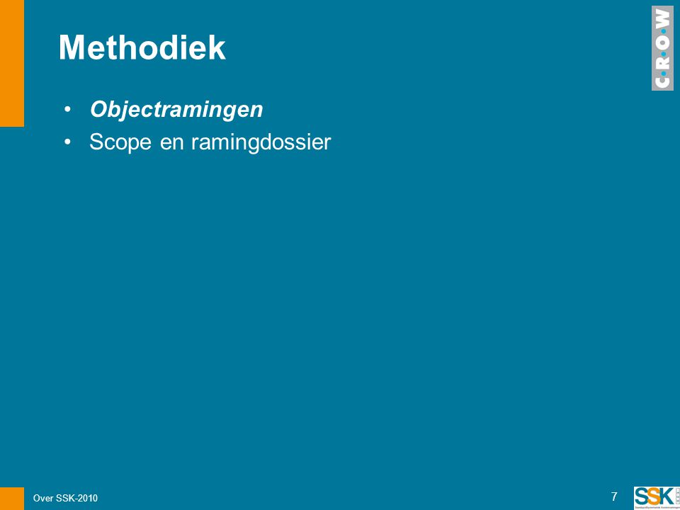 Methodiek Objectramingen Scope en ramingdossier