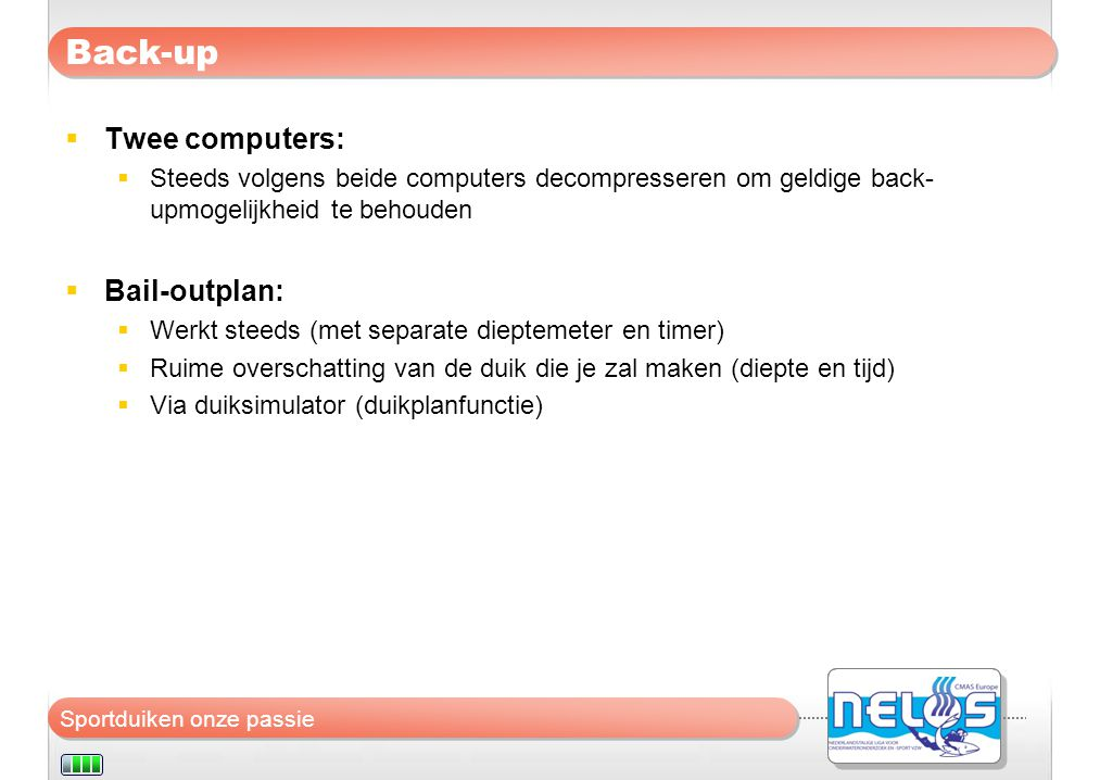 Back-up Twee computers: Bail-outplan: