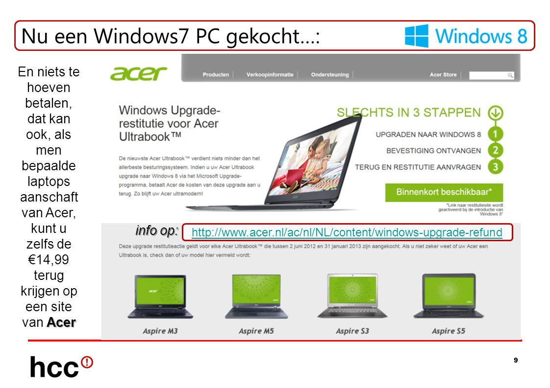 Nu een Windows7 PC gekocht…:
