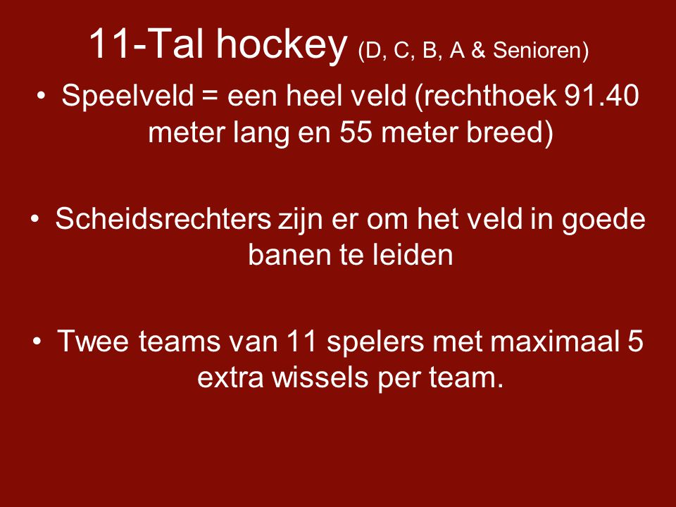 11-Tal hockey (D, C, B, A & Senioren)