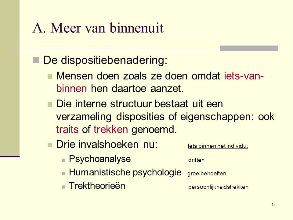 College 7 inleiding psychologie ppt download for Driften betekenis