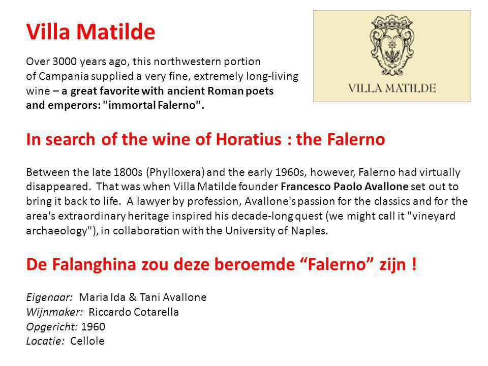 Villa Matilde In search of the wine of Horatius : the Falerno