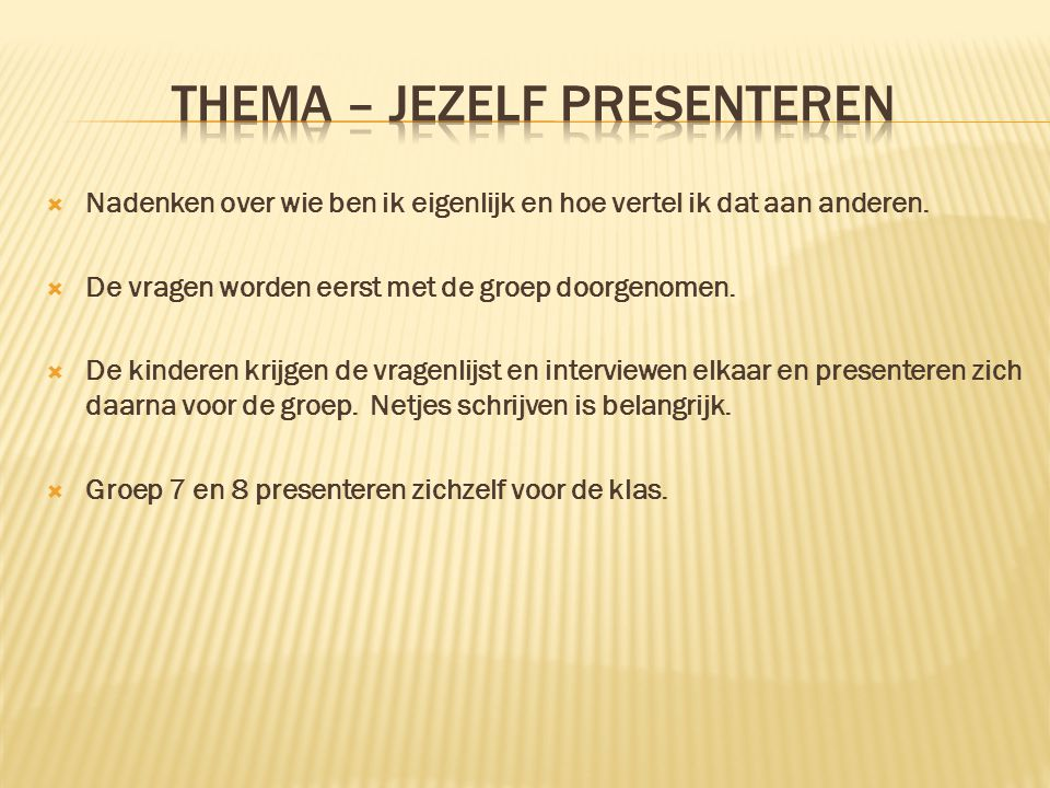 Thema – jezelf presenteren
