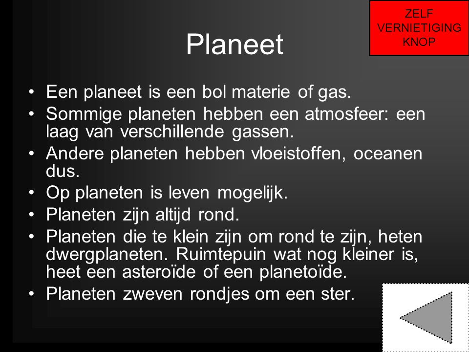 Planeet Een planeet is een bol materie of gas.