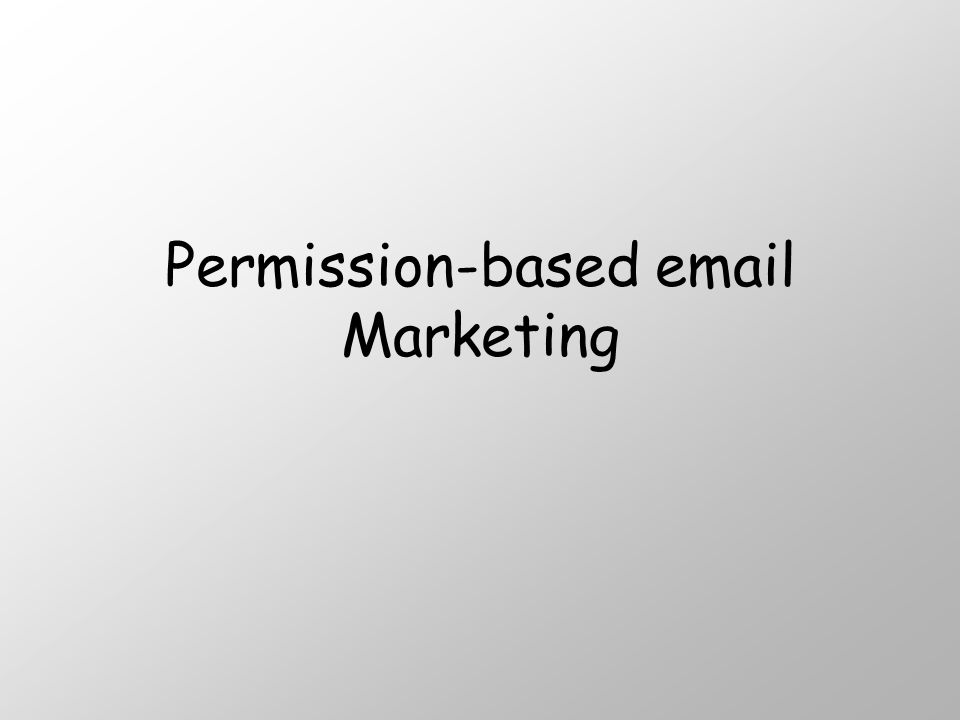 Permission-based  Marketing