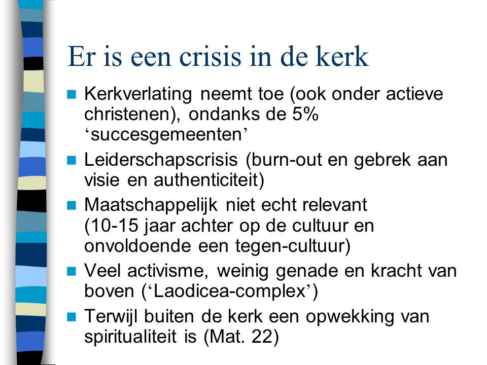 Er is een crisis in de kerk
