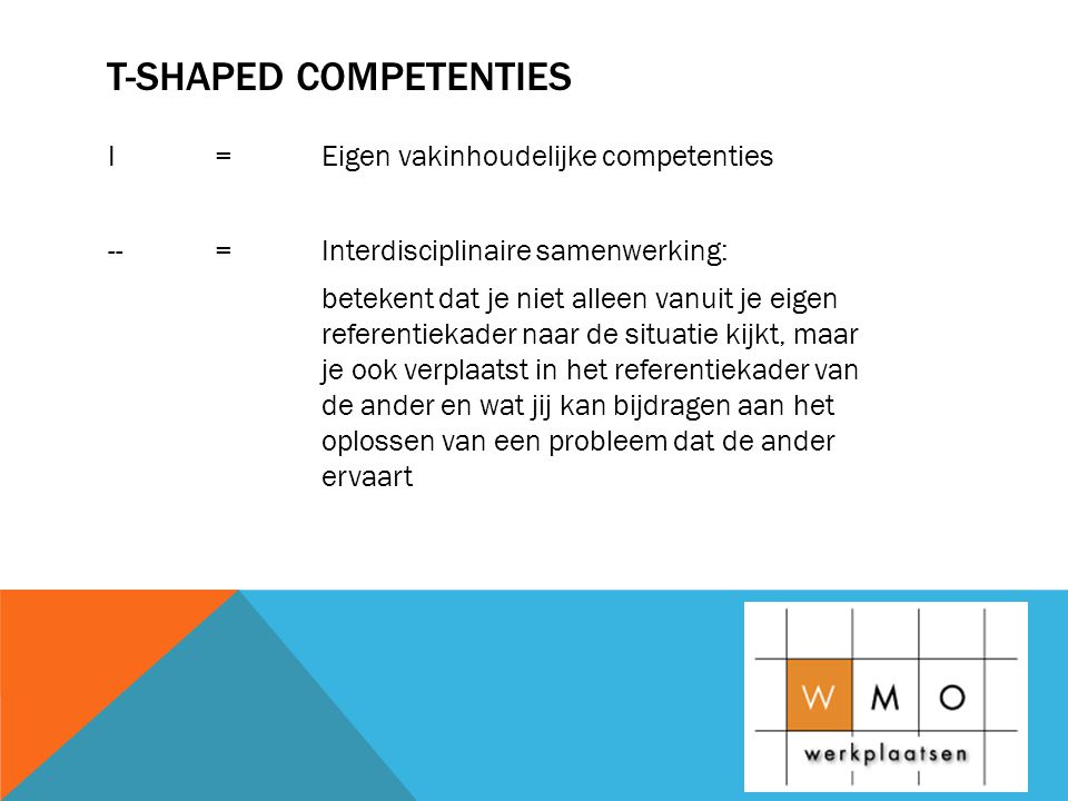T-shaped competenties