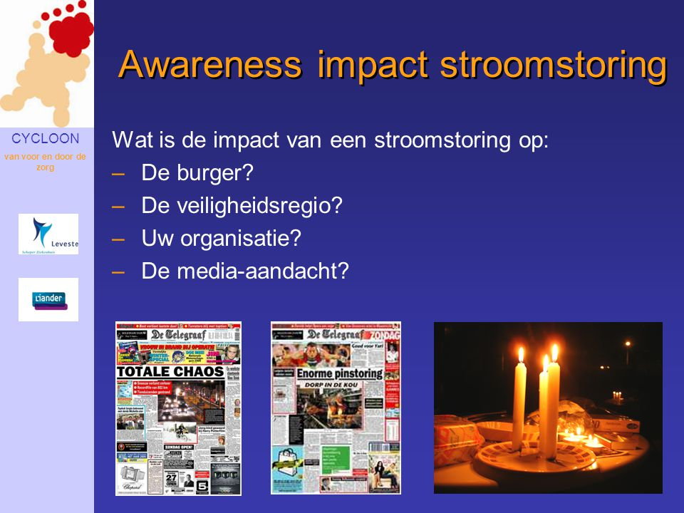 Awareness impact stroomstoring