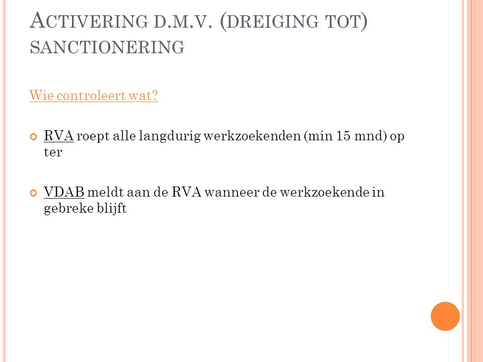 Activering d.m.v. (dreiging tot) sanctionering