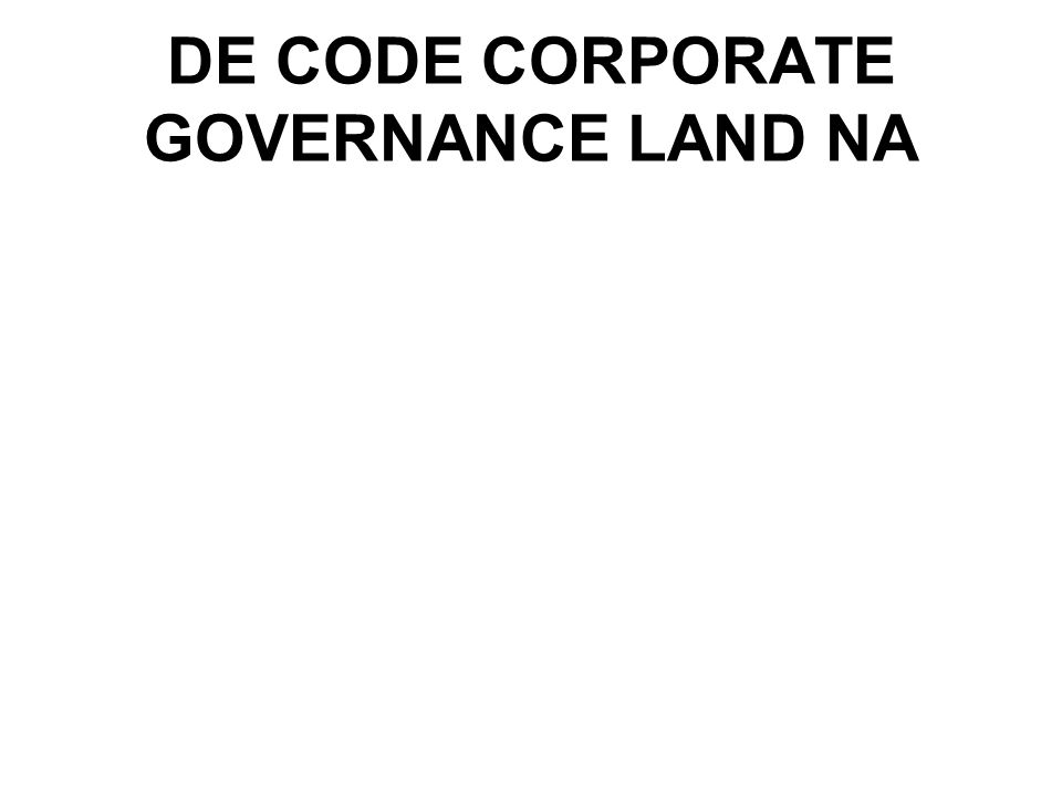 DE CODE CORPORATE GOVERNANCE LAND NA