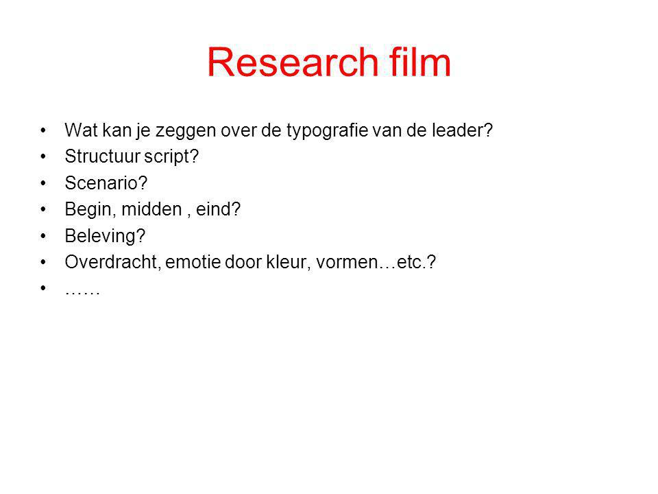 Research film Wat kan je zeggen over de typografie van de leader
