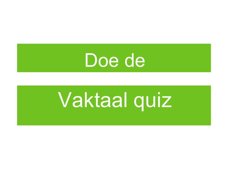 Doe de Vaktaal quiz