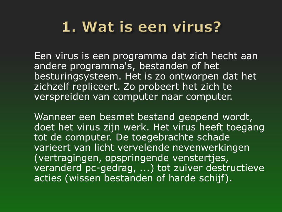 1. Wat is een virus