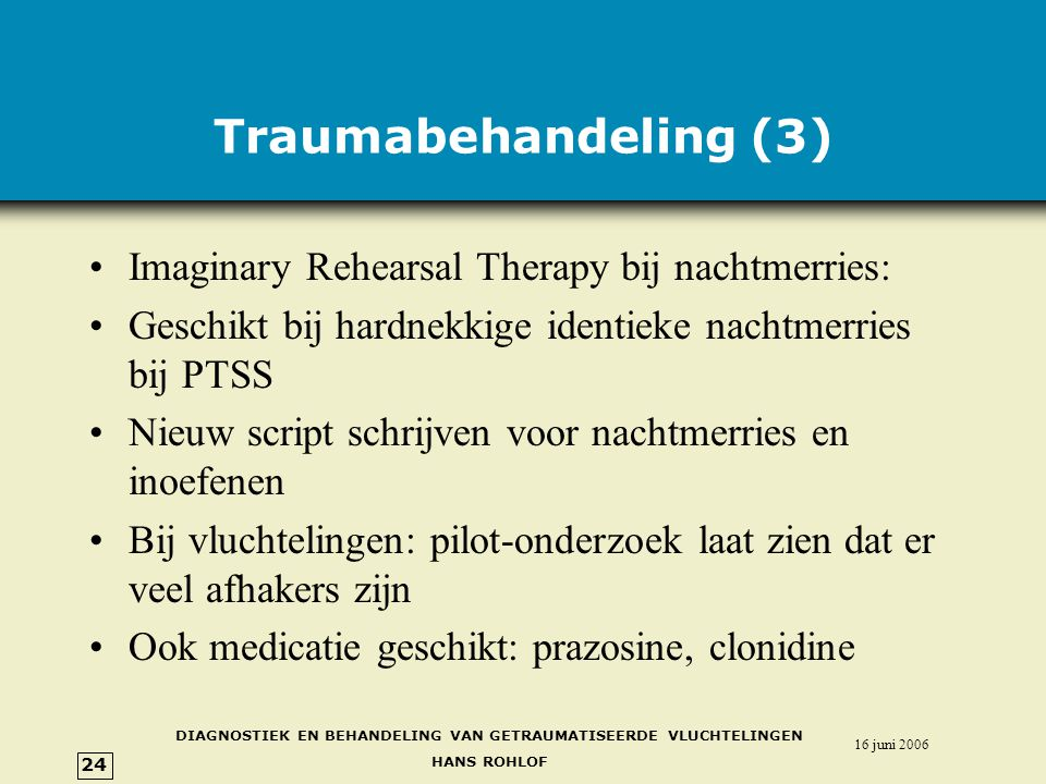 Traumabehandeling (3) Imaginary Rehearsal Therapy bij nachtmerries: