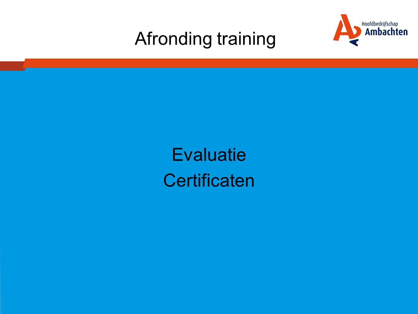 Evaluatie Certificaten