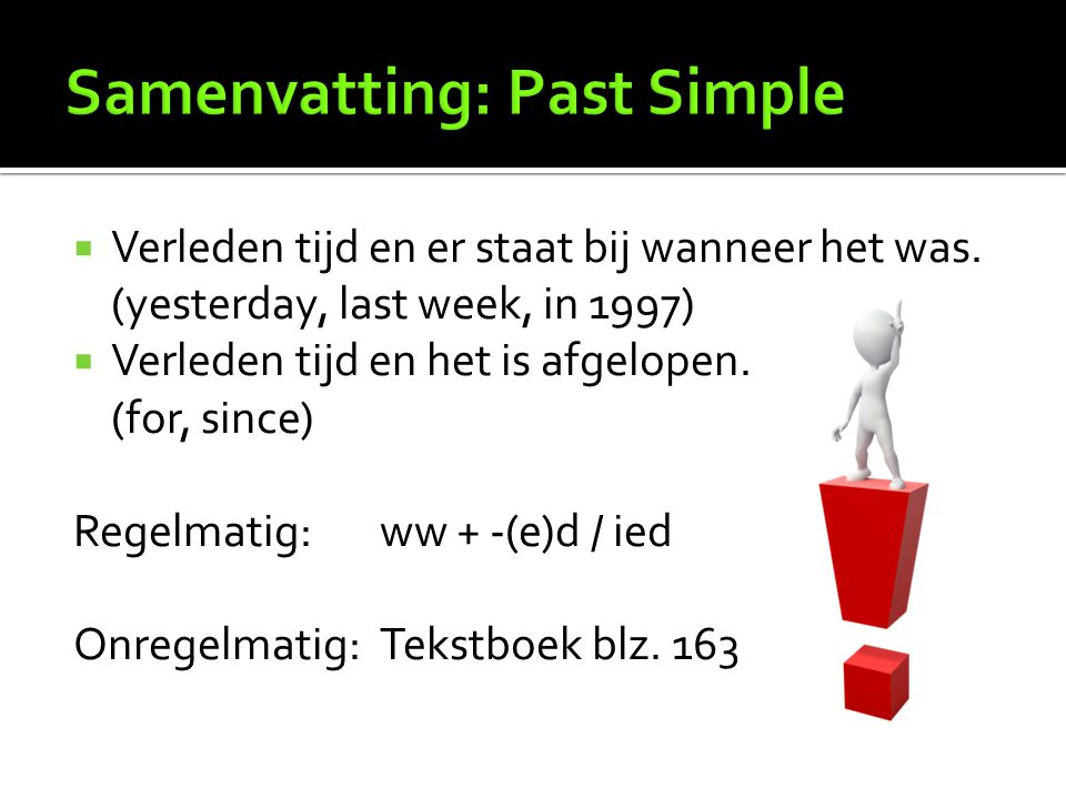 Samenvatting: Past Simple